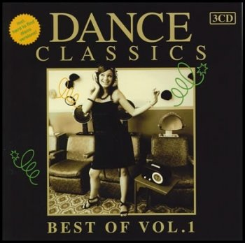 VA - Dance Classics Best Of Vol. 1 - 2011, MP3